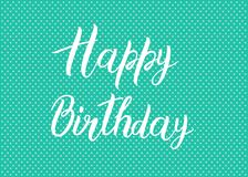Happy Birthday text on a green background. Bright postcard. Festive typography  design for greeting cards. Happy Birthday text on a green background. Bright Royalty Free Stock Images