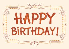 Happy Birthday text for greeting cards. Hand drawn font for your business, greetings cards, poster, a party stock illustration