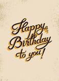 Happy Birthday to you! Calligraphic retro grunge Birthday Card. Vector illustration. Stock Photo