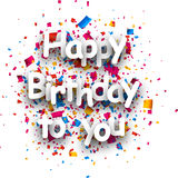 Happy birthday to you card. Happy birthday to you paper card with confetti. Vector illustration Stock Photography