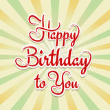Happy Birthday to you Royalty Free Stock Image