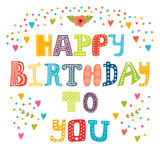 Happy birthday to you. Cute greeting card Royalty Free Stock Image