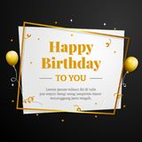 Happy Birthday to You greeting card. Elegant professional banner template. Happy Birthday to You greeting card with golden box frame, balloons and ribbon Stock Images