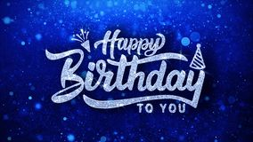 Happy birthday to you blinking text wishes particles greetings, invitation, celebration background