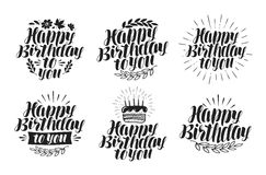 Happy birthday to you, label set. Holiday, birth day icon. Lettering, calligraphy vector illustration. On white background royalty free illustration