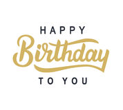 Happy Birthday to You typography poster. Template with hand written modern calligraphy, isolated on white. Vector illustration Stock Photography