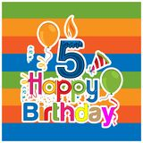 Happy birthday vector design with number five. for a five year old child. banner, sticker, greeting cards, and background. EPS file available. see more images royalty free illustration