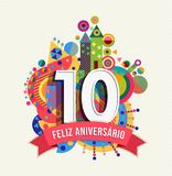 Happy birthday 10 year card in portuguese language. Happy Birthday ten 10 year decade fun design with number, text label and colorful geometry element in stock illustration