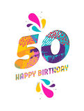 Happy birthday 50 year paper cut greeting card. Happy Birthday fifty 50 year, fun paper cut number and text label design with colorful abstract hand drawn art Royalty Free Stock Photo