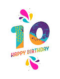 Happy birthday 10 year paper cut greeting card. Happy Birthday ten 10 year, fun paper cut number and text label design with colorful abstract hand drawn art Stock Image