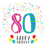 Happy Birthday for 80 year party invitation card. Happy birthday number 80, greeting card for eighty year in fun art style with party confetti. Anniversary Stock Photography