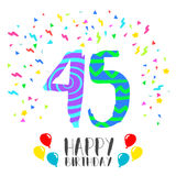 Happy Birthday for 45 year party invitation card. Happy birthday number 45, greeting card for forty five year in fun art style with party confetti. Anniversary Stock Image