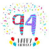 Happy Birthday for 94 year party invitation card. Happy birthday number 94, greeting card for ninety four year in fun art style with party confetti. Anniversary Stock Image