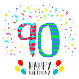 Happy Birthday for 90 year party invitation card. Happy birthday number 90, greeting card for ninety year in fun art style with party confetti. Anniversary Stock Image