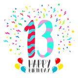 Happy Birthday for 13 year party invitation card. Happy birthday number 13, greeting card for thirteen year in fun art style with party confetti. Anniversary Stock Photos