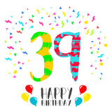 Happy Birthday for 39 year party invitation card. Happy birthday number 39, greeting card for thirty nine year in fun art style with party confetti. Anniversary Stock Photography
