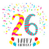 Happy Birthday for 26 year party invitation card. Happy birthday number 26, greeting card for twenty six year in fun art style with party confetti. Anniversary Royalty Free Stock Photo