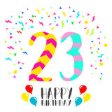 Happy Birthday for 23 year party invitation card. Happy birthday number 23, greeting card for twenty three year in fun art style with party confetti. Anniversary Royalty Free Stock Photo