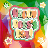 Happy boss day. Quote vector bright color background illustration Stock Photography