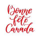 Happy Canada day vector card in french. Bonne fete Canada. Handwritten lettering. Stock Images