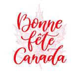 Happy Canada day vector card in french. Bonne fete Canada. Handwritten lettering with maple. Royalty Free Stock Images