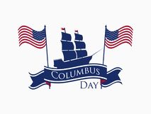 Happy Columbus Day, the discoverer of America, ribbon and ship, holiday banner. Sailing ship with masts. Vector Royalty Free Stock Images