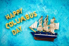 Happy Columbus Day text. Concept of the US holiday. The discoverer of America. Holiday States. Happy Columbus Day text. Concept of the US holiday. The Stock Images