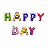 Happy Day, from abstract letters. Drawn by hand, in different colors, with a shifted outline Stock Photos