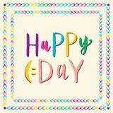 Happy day. Hand drawn vector lettering for greeting card, invitation and kidas party decoration. Royalty Free Stock Images