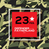 Happy Defender of the Fatherland day. 23 February. Greeting card for men on military background . The Day of Russian Army. Russian national holiday Stock Image