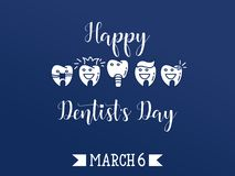 Happy Dentist`s Day. Vector illustration. 6 march - dentists day. Typography poster. Usable as background. Dentist Day greeting card Royalty Free Stock Photography