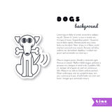 Happy dog with a bone background. Happy dog with a bone in his mouth wagging tail. Vector line sticker on white background. Page template for your design with