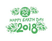 Happy Earth Day. April 22. 2018. Hand draw inscription and green foliage. Vector template isolated on white background Stock Photos