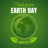 Happy Earth Day. Think green. April 22 Royalty Free Stock Photos