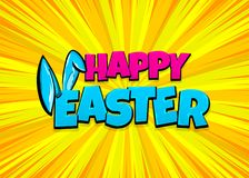Happy Easter comic text pop art vintage poster. Happy Easter holiday comic text pop art advertise. Cute rabbit bunny ears comics book phrase. Vector colored Stock Images