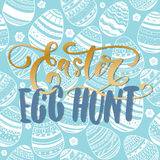Happy Easter Egg Hunt holiday celebration card with hand drawn lettering design on seamless ornamental eggs pattern. Royalty Free Stock Images