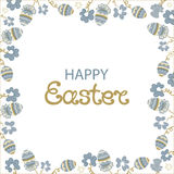 Happy Easter. Frame with flowers and paschal eggs Stock Photography