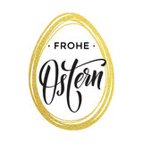 Happy Easter gold egg German Frohe Oster Paschal greeting Royalty Free Stock Photo