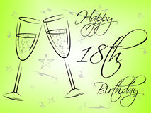 Happy Eighteenth Birthday Represents Greetings Greeting And Celebrations. Happy Eighteenth Birthday Meaning Fun Celebrating And Joy Stock Photography