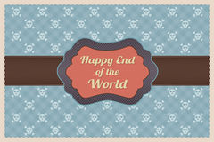Happy End of the World. Retro Greeting Card Happy End of the World Royalty Free Stock Photo