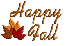 Happy Fall. The words \Happy Fall\ with three brightly colored autumn leaves Royalty Free Stock Images