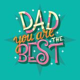 Happy Father's Day, Dad you are the best, hand lettering typography modern poster design royalty free stock images