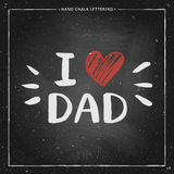 Happy Father Day Card - hand drawn chalk letter on chalkboard. I love Dad - quote with red heart, design for greeting card, poster, banner, printing, mailing Stock Image