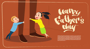 Happy Father Day Family Holiday, Daughter And Son Embracing Dad Legs Greeting Card stock illustration