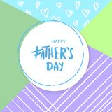 Happy Father`s Day card. Vector Illustration. Happy Father`s Day square card with sliced background. Handwritten lettering.  Vector Illustration Stock Photos