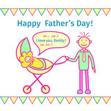 Happy Father`s Day! Drawing in the children`s cartoon style. Happy Father`s Day! Festive drawing in the children`s cartoon style. The father is holding a baby Stock Photography
