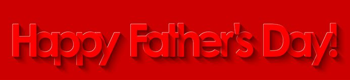 Happy Father`s Day! Red lettering on red background. stock illustration