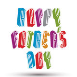 Happy Father's Day greeting card with phrase made with 3d retr Royalty Free Stock Photos