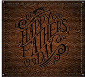 Happy Fathers Day hand drawn typography leather embossed EPS 10 vector. Royalty free stock illustration for greeting card, ad, promotion, poster, flier, blog stock illustration