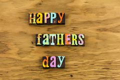 Happy fathers day family letterpress. Family relationship love child children happy fathers day message letterpress daddy celebration date holiday sign royalty free stock image